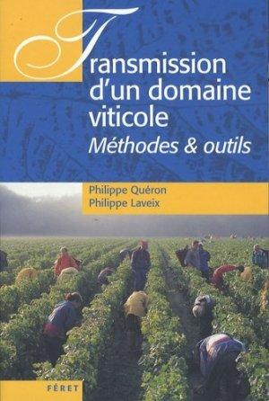 Transmission d'un domaine viticole - feret - 9782351560457 -