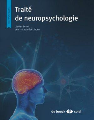 Traité de neuropsychologie clinique de l'adulte Tome 1 - Évaluation - de boeck superieur - 9782353272358