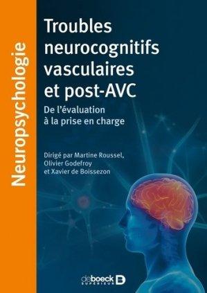 Troubles neurocognitifs vasculaires et post-AVC - de boeck superieur - 9782353273997 -