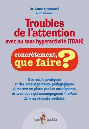 Troubles de l'attention avec ou sans hyperactivité (TDA/H) - tom pousse - 9782353451623 -