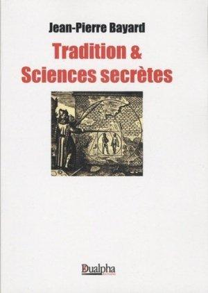 Tradition & Sciences secrètes - Editions Dualpha - 9782353740536 -