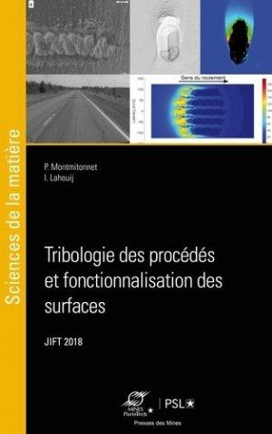 Tribologie des procédés et fonctionnalisation des surfaces - presses des mines - 9782356715906 -