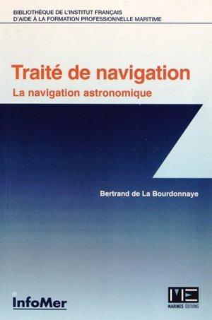 Traité de navigation. La navigation astronomique - marines - 9782357431201 -