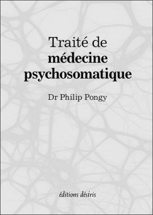 Traité de médecine psychosomatique - desiris - 9782364031098 -