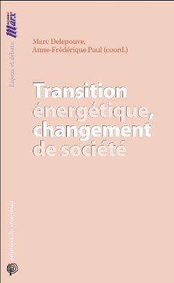 Transition énergétique, changement de société - du croquant  - 9782365120821 -
