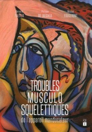 Troubles musculosquelettiques de l'appareil manducateur - quintessence international - 9782366150285