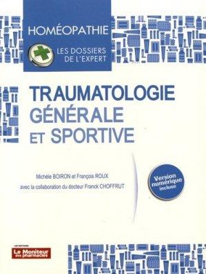 Traumatologie générale et sportive - le moniteur des pharmacies - 9782375190197 -