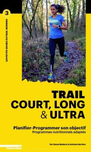 Trail court, long et ultra - Outdoor - 9782490329076 -