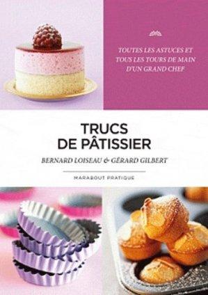 Trucs de pâtissier - Marabout - 9782501066303 -