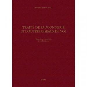 Traité de fauconnerie et d'autres oiseaux de vol - droz - 9782600058933 -