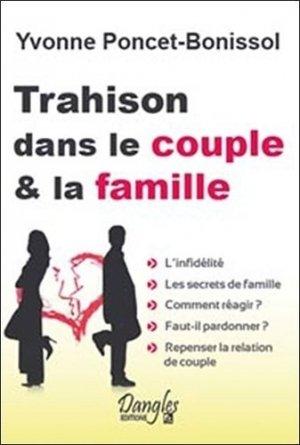 Trahison dans le couple et la famille - dangles éditions - 9782703308010 -