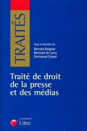 Traité de droit de la presse et des médias - lexis nexis (ex litec) - 9782711008544 -