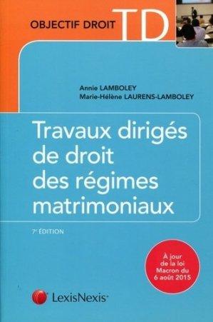 Travaux dirigés de droit des régimes matrimoniaux. 7e édition - lexis nexis (ex litec) - 9782711023356 -