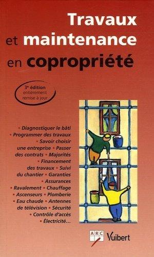 Travaux de maintenance en copropriété. 3e édition - Vuibert - 9782711791811 -