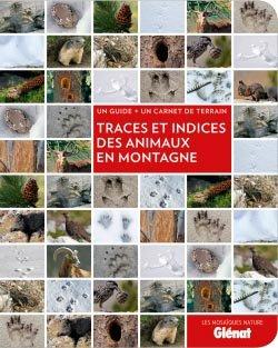 Traces et indices des animaux en montagne - glenat - 9782723495028 -