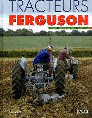 Tracteurs Ferguson - etai - editions techniques pour l'automobile et l'industrie - 9782726896020 -