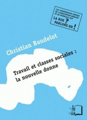 Travail et classes sociales : la nouvelle donne - Rue d'Ulm - 9782728804382 -