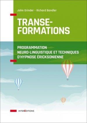 Transe-formations - Programmation neuro-linguistique et techniques d'hypnose ericksonnienne - intereditions - 9782729618445 -