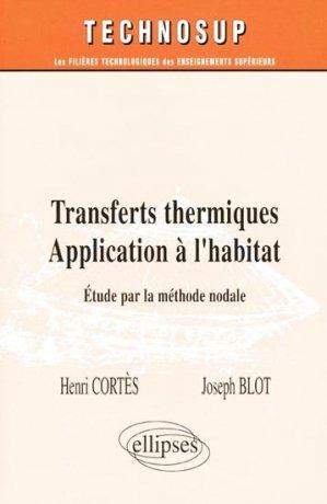 Transferts thermiques Application à l'habitat - ellipses - 9782729878412 -
