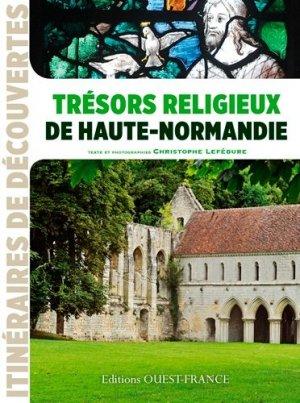 Trésors religieux de Haute-Normandie - Ouest-France - 9782737361289 -