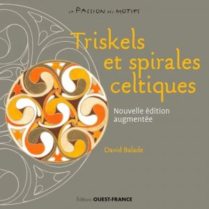 Triskels et spirales celtiques - Ouest-France - 9782737379697 -