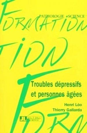 Troubles dépressifs et personnes âgées - john libbey eurotext - 9782742002771