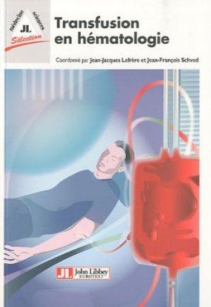 Transfusion en hématologie - john libbey eurotext - 9782742007691 -