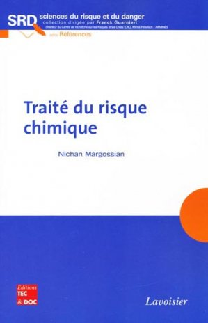 Traité du risque chimique - lavoisier / tec et doc - 9782743012366 -