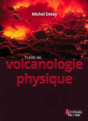 Traité de volcanologie physique - lavoisier / tec et doc - 9782743022587 -