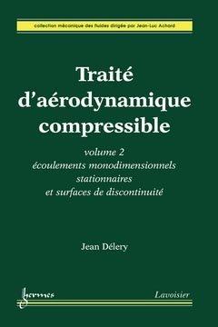 Traité d'aérodynamique compressible - hermès / lavoisier - 9782746220034 -