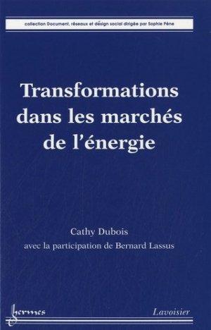 Transformations dans les marchés de l'énergie - Hermes Science Publications - 9782746224636 -