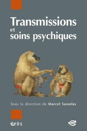 Transmissions et soins psychiques - Erès - 9782749211138 -