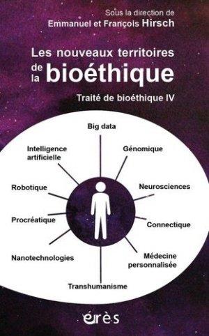 Traité de bioéthique - eres - 9782749260839 -