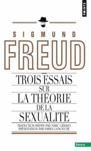 Trois essais sur la théorie de la sexualité - du seuil - 9782757820599 -