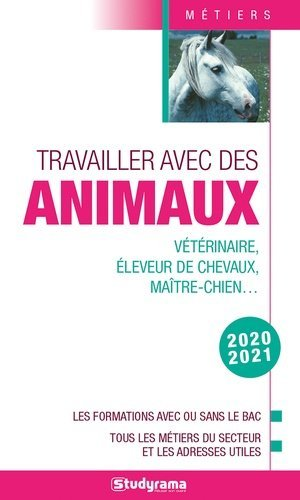 Travailler avec les animaux - Studyrama - 9782759042517 -