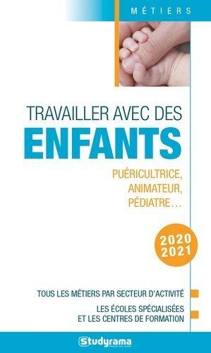Travailler avec les enfants 2020-2021 - studyrama - 9782759042753 -