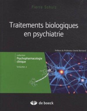 Traitements biologiques en psychiatrie - de boeck superieur - 9782804181734 -