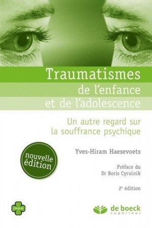 Traumatismes de l'enfance et de l'adolescence - de boeck superieur - 9782807302433 -