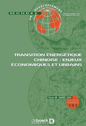 Transition énergétique chinoise : enjeux économiques et urbains - De Boeck supérieur - 9782807393738 -
