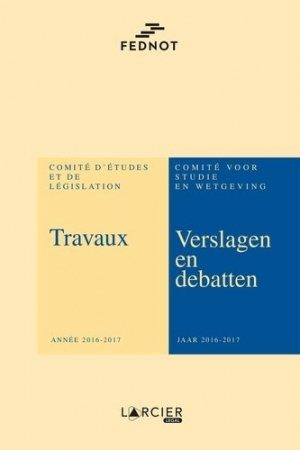 Travaux du Comité d'Etudes et de Législation. Année 2016-2017 - Éditions Larcier - 9782807918115 -