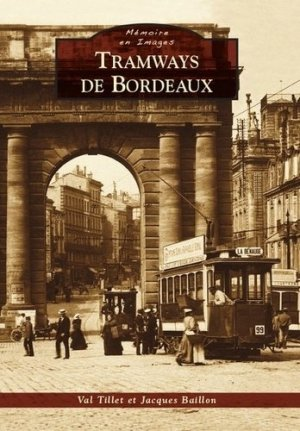 Tramways de Bordeaux - alan sutton - 9782813806505 -