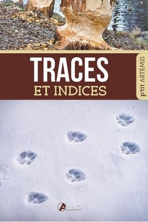 Traces et indices - artemis - 9782816007015 -