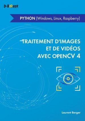 Traitement d'images et de vidéos avec OpenCV4 - d-booker  - 9782822707947 -