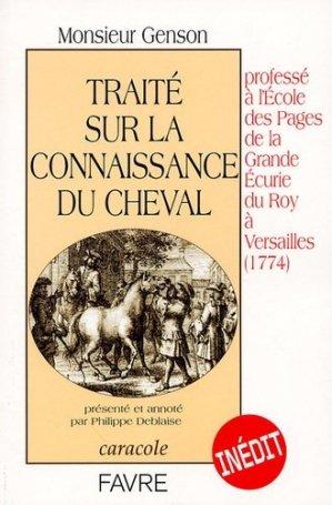 Traité sur la connaissance du cheval professé à l'École des Pages de la Grande Écurie du Roy à Versailles (1774) - favre - 9782828908706 -