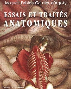 Traité et essais anatomiques de Gautier d'Agoty - ENSBA - 9782840567691 -