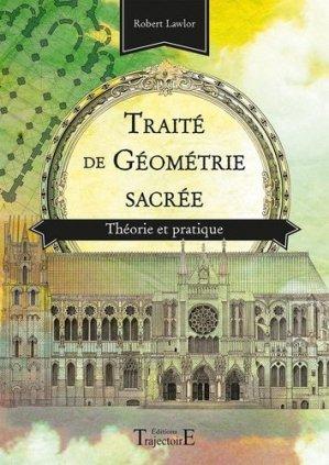 Traité de géométrie sacrée - Trajectoire - 9782841977390 -