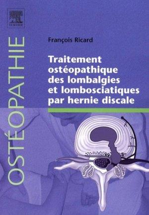 Traitement ostéopathique des lombalgies et lombosciatiques par hernie discale - elsevier / masson - 9782842998394 -