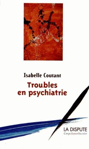 Troubles en psychiatrie - la dispute - 9782843032394 -