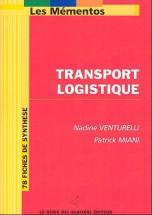 Transport Logistique - le genie - 9782843479359 -