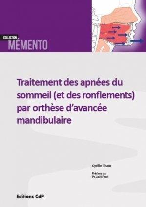 Traitement des apnées du sommeil (et des ronflements) par orthèse d'avancée mandibulaire - cdp - 9782843612732 -